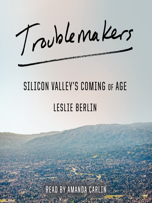 Title details for Troublemakers by Leslie Berlin - Available