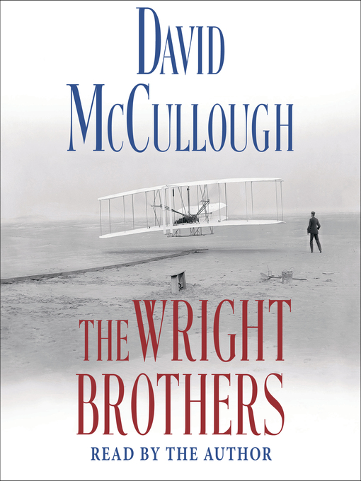 Title details for The Wright Brothers by David McCullough - Available