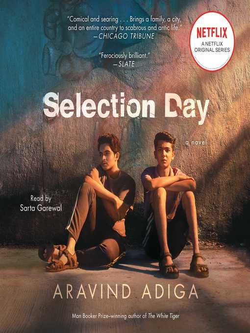 Title details for Selection Day by Aravind Adiga - Available