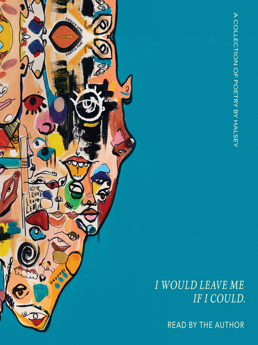 Title details for I Would Leave Me If I Could. by Halsey - Available