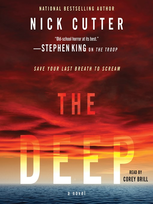 Title details for The Deep by Nick Cutter - Wait list