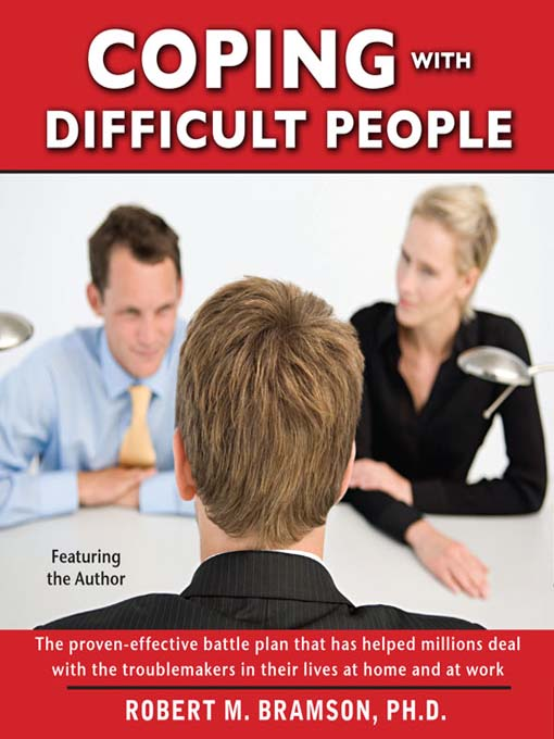 Title details for Coping With Difficult People by Robert Bramson - Available