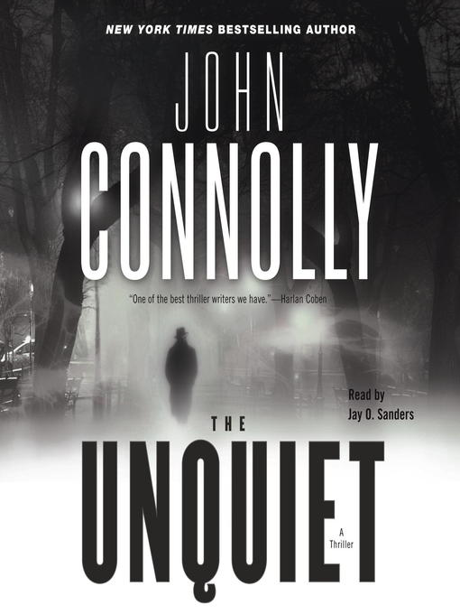 Title details for The Unquiet by John Connolly - Available