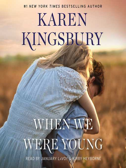 Title details for When We Were Young by Karen Kingsbury - Available