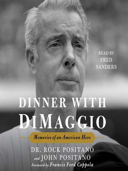 Title details for Dinner with DiMaggio by Rock Positano - Wait list