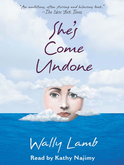 Title details for She's Come Undone by Wally Lamb - Wait list