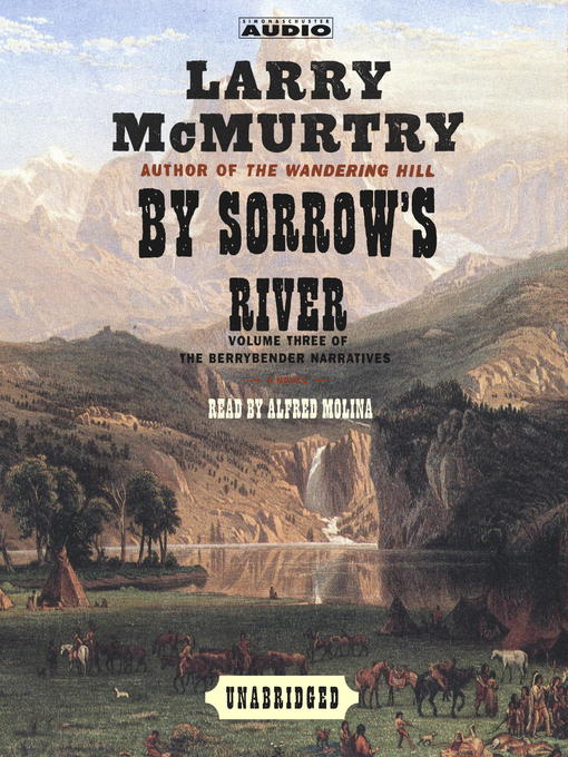 Title details for By Sorrow's River by Larry McMurtry - Wait list