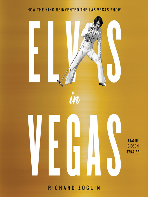Title details for Elvis in Vegas by Richard Zoglin - Available