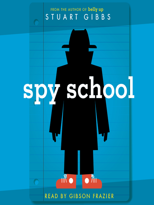 Title details for Spy School by Stuart Gibbs - Wait list