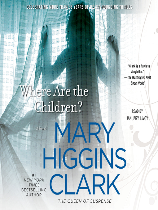 Title details for Where Are the Children? by Mary Higgins Clark - Wait list