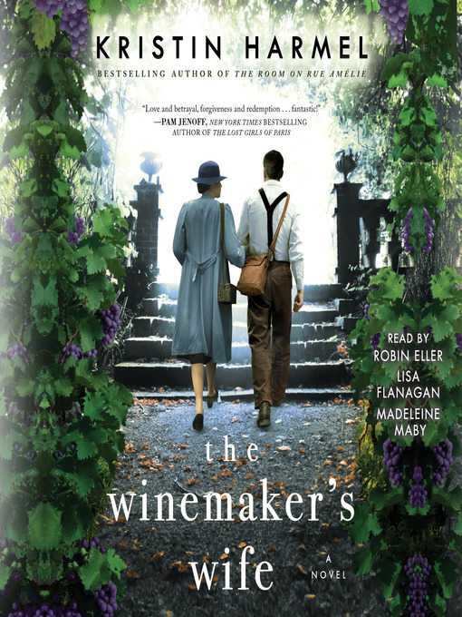 Title details for The Winemaker's Wife by Kristin Harmel - Wait list