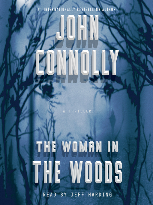 Title details for The Woman in the Woods by John Connolly - Wait list