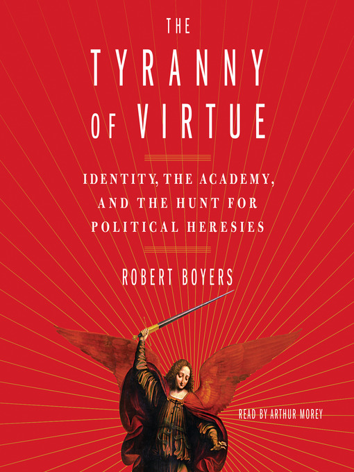 Title details for The Tyranny of Virtue by Robert Boyers - Wait list