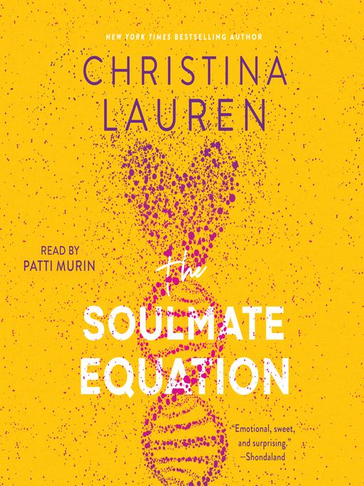 Title details for The Soulmate Equation by Christina Lauren - Wait list