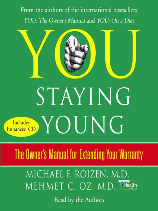 Title details for YOU: Staying Young by Michael F. Roizen - Wait list