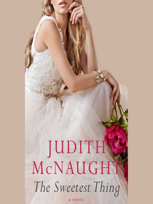 Title details for The Sweetest Thing by Judith McNaught - Wait list