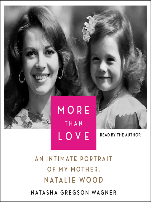 Title details for More Than Love by Natasha Gregson Wagner - Available