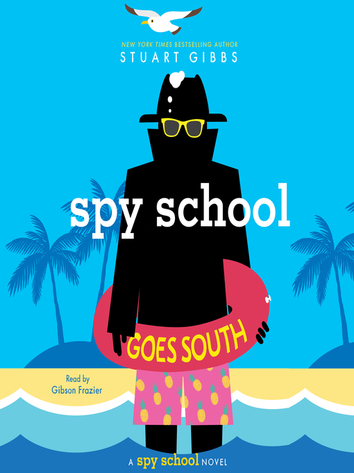 Title details for Spy School Goes South by Stuart Gibbs - Wait list