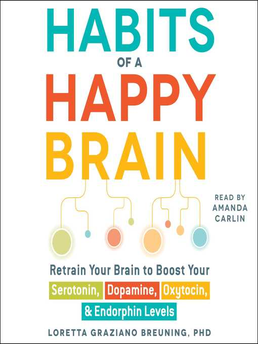 Title details for Habits of a Happy Brain by Loretta Graziano Breuning - Wait list