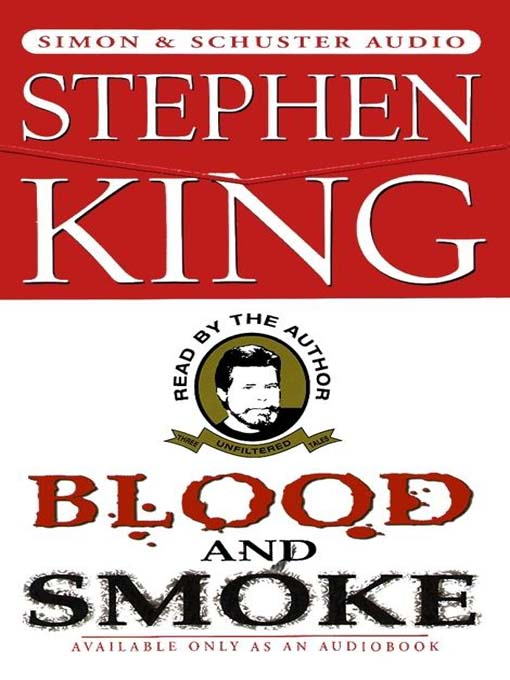 Title details for Blood and Smoke by Stephen King - Available