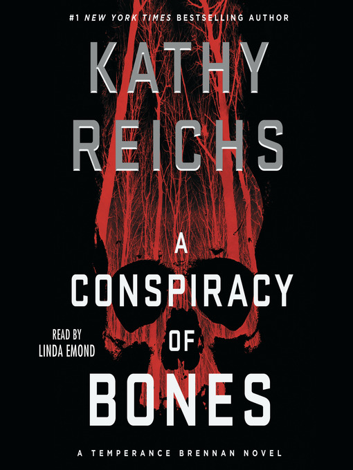 Title details for A Conspiracy of Bones by Kathy Reichs - Wait list