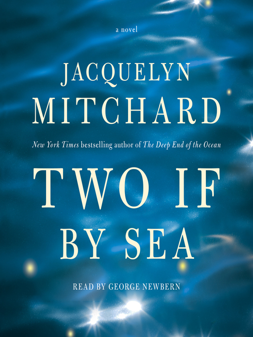 Title details for Two If by Sea by Jacquelyn Mitchard - Available