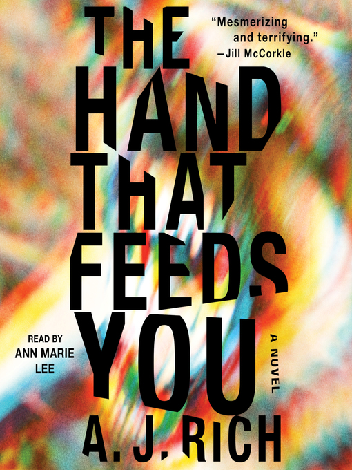 Title details for The Hand That Feeds You by A.J. Rich - Wait list