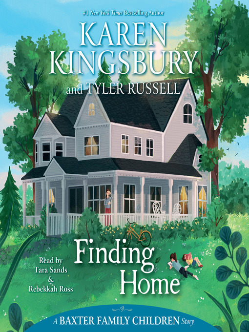 Title details for Finding Home by Karen Kingsbury - Available