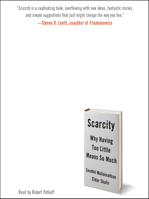 Title details for Scarcity by Sendhil Mullainathan - Wait list