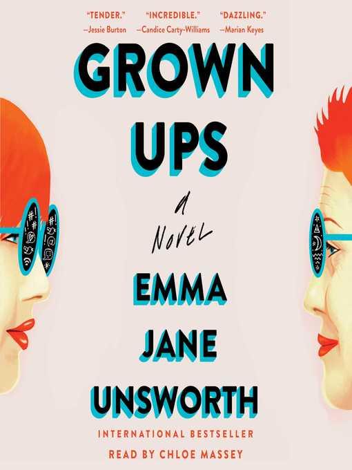Title details for Grown Ups by Emma Jane Unsworth - Wait list