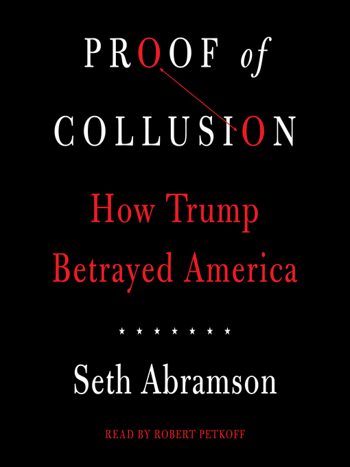 Title details for Proof of Collusion by Seth Abramson - Wait list