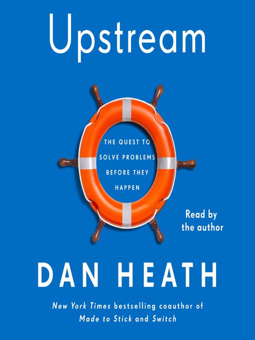 Title details for Upstream by Dan Heath - Wait list