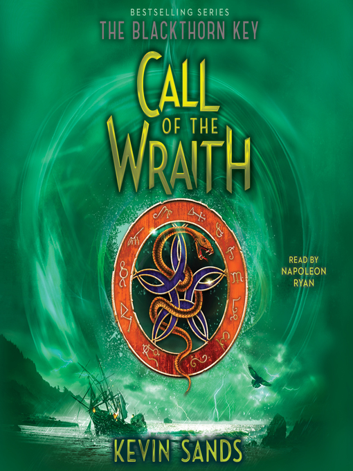 Title details for Call of the Wraith by Kevin Sands - Available