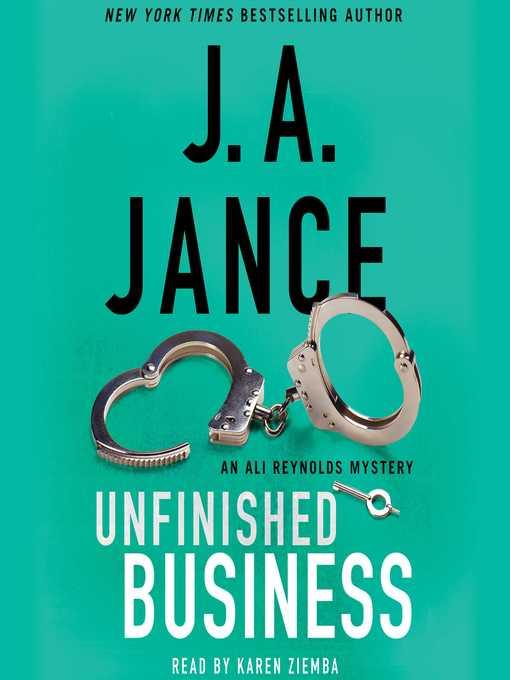Title details for Unfinished Business by J.A. Jance - Wait list