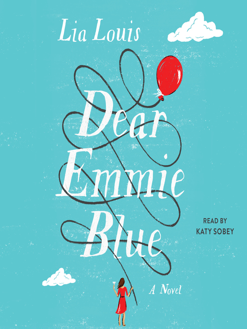 Title details for Dear Emmie Blue by Lia Louis - Wait list