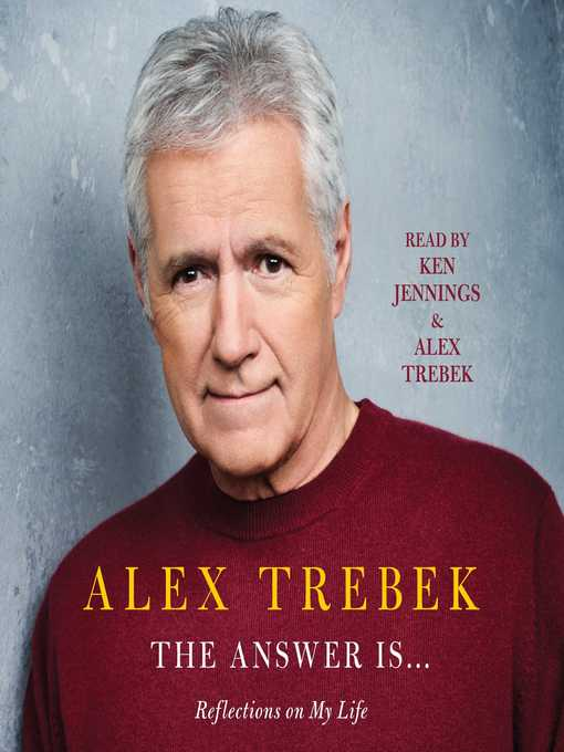 Title details for The Answer Is . . . by Alex Trebek - Wait list