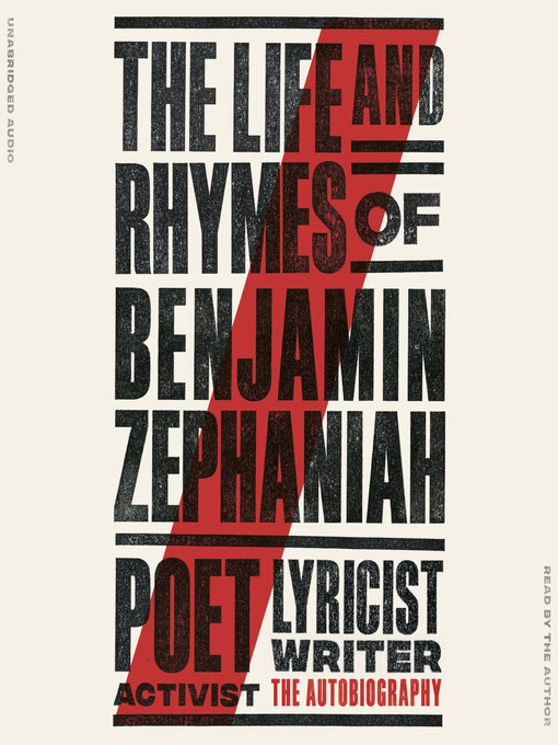 Title details for The Life and Rhymes of Benjamin Zephaniah by Benjamin Zephaniah - Available