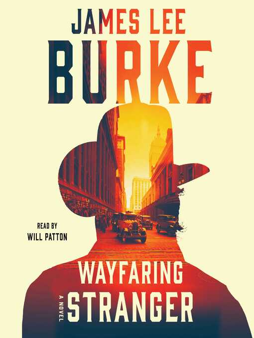 Title details for Wayfaring Stranger by James Lee Burke - Available
