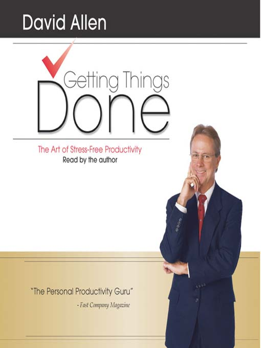 Title details for Getting Things Done by David Allen - Available