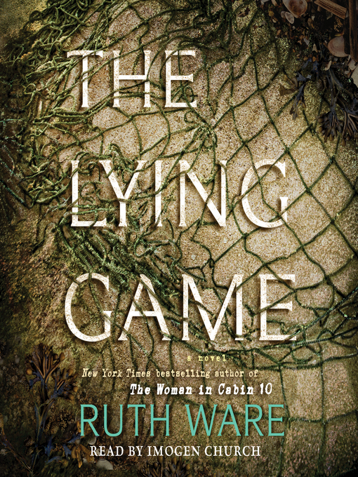 Title details for Lying Game by Ruth Ware - Available
