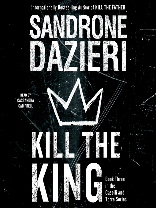 Title details for Kill the King by Sandrone Dazieri - Available