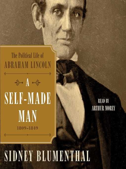 Title details for A Self-Made Man by Sidney Blumenthal - Wait list