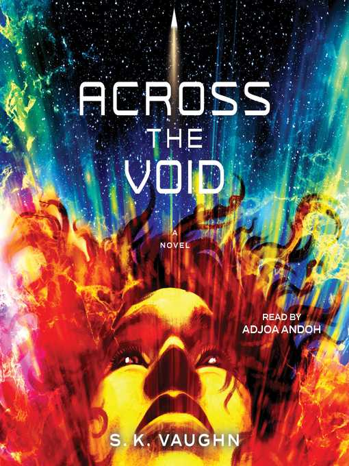 Title details for Across the Void by S.K. Vaughn - Available