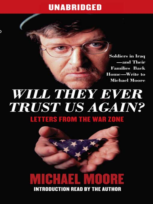 Title details for Will They Ever Trust Us Again? by Michael Moore - Wait list
