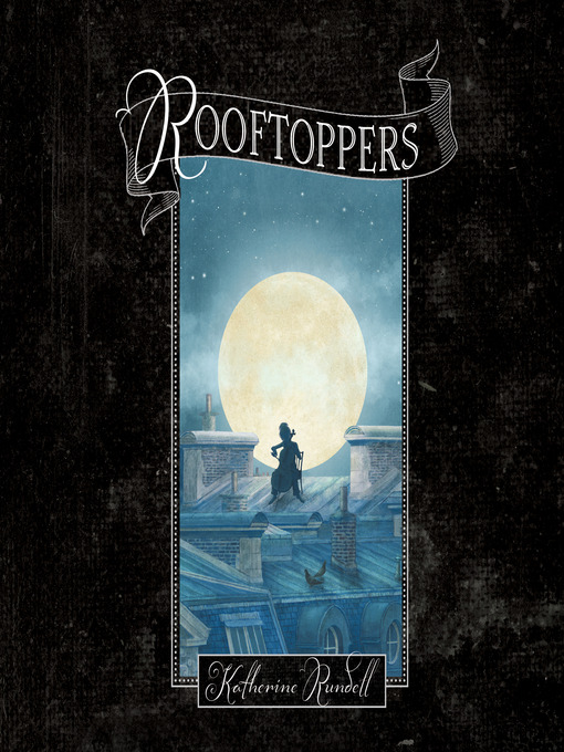 Title details for Rooftoppers by Katherine Rundell - Wait list