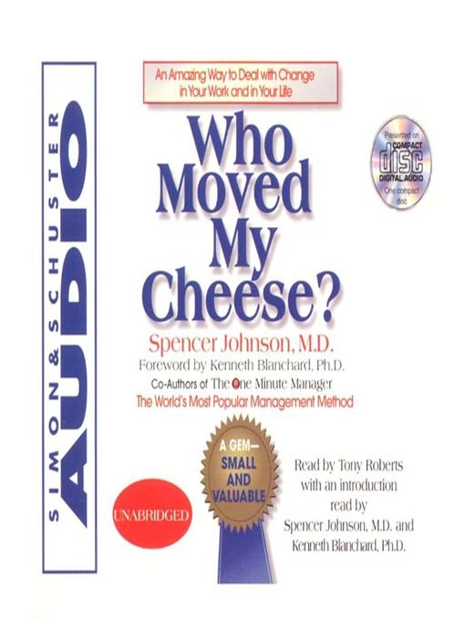 Title details for Who Moved My Cheese by Spencer Johnson - Available