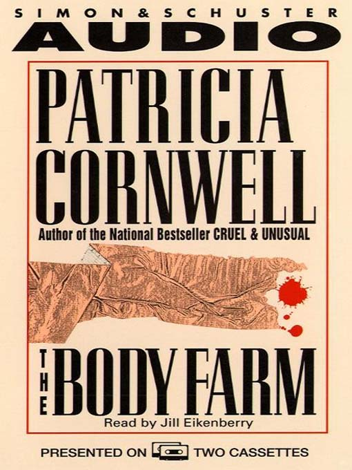 Title details for The Body Farm by Patricia Cornwell - Available