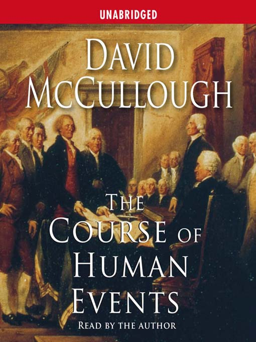 Title details for The Course of Human Events by David McCullough - Available