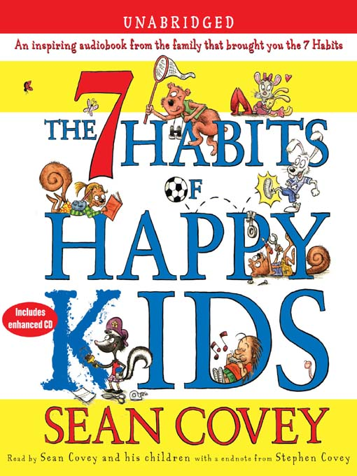 Title details for The 7 Habits of Happy Kids by Sean Covey - Wait list