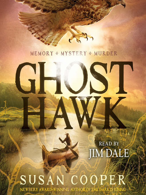 Title details for Ghost Hawk by Susan Cooper - Available